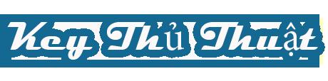 Keythuthuat | Blog chia sẽ thủ thuật, thông tin công nghệ hữu ích